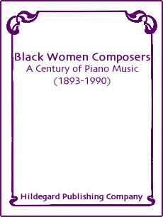 Black Women Composers: A Century of Piano Music